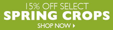 Spring Crop Seed Sale - 15% Off Select Spring Crops - SHOP NOW