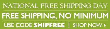 National Free Shipping Day - Free Shipping No Minimum - use code FREESHIP