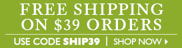Free Shipping on $39 - use code SHIP39