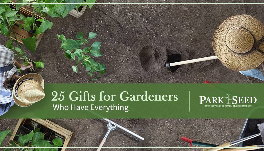 25 Gifts for Gardeners Who Have Everything
